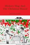 Hickory Hog And The Christmas Rascal