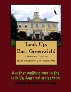 A Walking Tour of East Greenwich, Rhode Island