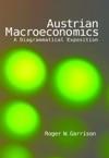 Austrian Macroeconomics A Diagrammatical Exposition