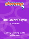 The Color Purple Shmoop Learning Guide