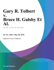 Download and Read Online Gary R. Tolbert v. Bruce H. Gulsby Et Al.