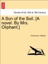 A Son Of The Soil A Novel By Mrs Oliphant Vol II