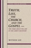 Truth, Life, The Church, And The Gospel -- The Four Great Pillars In The Lord's Recovery