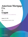 American Mortgage Co V Logan