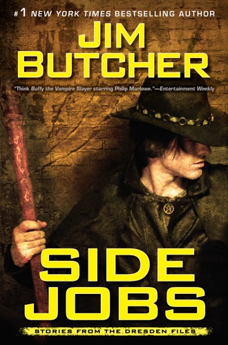 Jim Butcher - Side Jobs