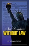 No Freedom Without Law