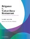 Brigance V Velvet Dove Restaurant