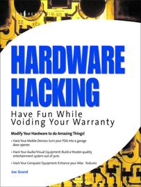 Hardware Hacking (Enhanced Edition)