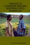 Things To Consider Before Stepping Into Marriage