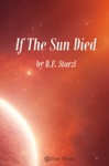 If The Sun Died