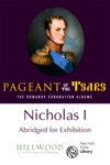 Nicholas I Abridged For Exhibition The Romanov Coronation Albums