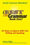 The Best Little Grammar Book Ever