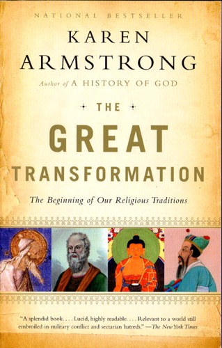 Karen Armstrong - The Great Transformation