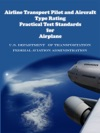 Airline Transport Pilot And Aircraft Type Rating Practical Test Standards For Airplane
