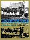 Neither Cargo Nor Cult