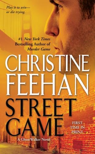 Christine Feehan - Street Game
