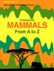 Endangered Mammals from A to Z