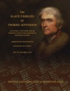 The Slave Families Of Thomas Jefferson