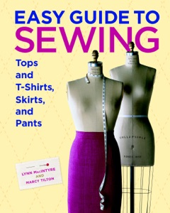 Easy Guide to Sewing Tops and T-shirts, Skirts, and Pants Book Cover
