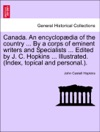 Canada An Encyclopdia Of The Country  By A Corps Of Eminent Writers And Specialists  Edited By J C Hopkins  Illustrated Index Topical And Personal VOLUME III