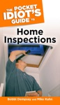 The Pocket Idiots Guide To Home Inspections