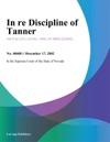 In Re Discipline Of Tanner