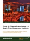 Oracle JD Edwards EnterpriseOne 90 Supply Chain Management Cookbook