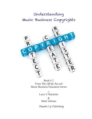 Understanding Music Business Copyrights