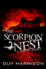 The Scorpion Nest A Short Story