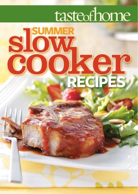 Taste of Home Summer Slow Cooker Recipes