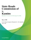 State Roads Commission Of V Kamins