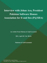 Interview With Jehan Ara, President Pakistan Software Houses Association For It And Ites (P@SHA)