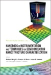 Handbook Of Instrumentation And Techniques For Semiconductor Nanostructure Characterization In 2 Volumes