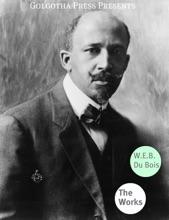 Works Of W.E.B. Du Bois