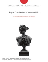 Baptist Contributions To American Life.