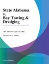 State Alabama V Bay Towing  Dredging