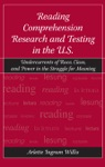 Reading Comprehension Research And Testing In The US