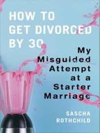 HOW TO GET DIVORCED BY 30