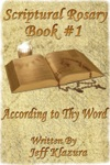 Scriptural Rosary 1 According To Thy Word