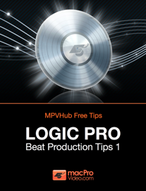 Logic Pro Beat Production Tips 1 book