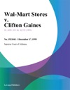 Wal-Mart Stores V Clifton Gaines