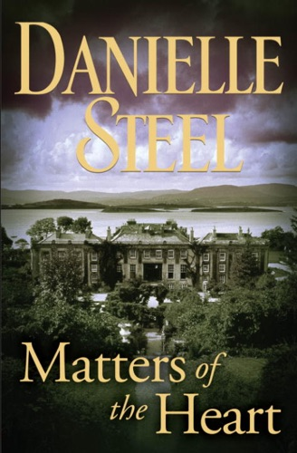 Danielle Steel - Matters of the Heart