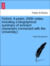 Oxford A Poem With Notes Including A Biographical Summary Of Eminent Characters Connected With The University