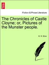 The Chronicles Of Castle Cloyne; Or, Pictures Of The Munster People. VOL. III