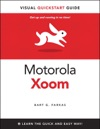 Motorola Xoom The Visual QuickStart Guide