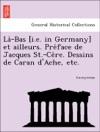 La-Bas Ie In Germany Et Ailleurs Preface De Jacques St-Cere Dessins De Caran DAche Etc