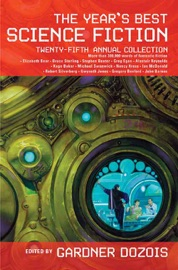 The Year's Best Science Fiction: Twenty-Fifth Annual Collection PDF Download