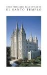Cmo Prepararse Para Entrar En El Santo Templo