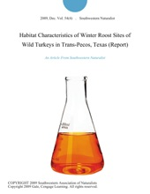 Habitat Characteristics of Winter Roost Sites of Wild Turkeys in Trans-Pecos, Texas (Report)