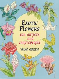 Exotic Flowers For Artists And Craftspeople